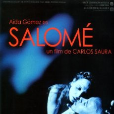 Cine: SALOME (GUIA ORIGINAL SIMPLE) AIDA GOMEZ DIRECTOR CARLOS SAURA. Lote 125811024