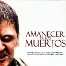 Cine: AMANECER DE LOS MUERTOS (GUIA ORIGINAL DOBLE CON FOTOS) SARAH POLLEY VING RHAMES. Lote 98838275