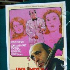 Cine: VIOLINES Y TROMPETAS - RAFAEL ROMERO MARCHENT - JESUS PUENTE - JOSE LUIS LOPEZ VAZQUEZ - 1984 APROX.. Lote 29504036