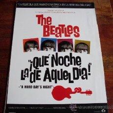 Cinéma: QUE NOCHE LA DEL AQUEL DIA - THE BEATLES - GUIA ORIGINAL REPOSICION. Lote 29607056