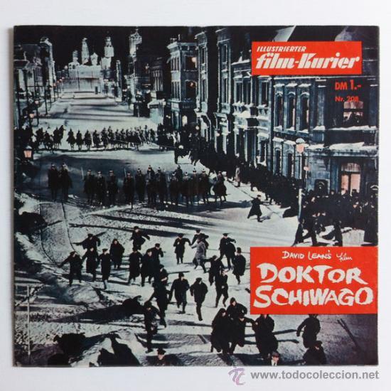 DOKTOR SCHIWAGO (DOCTOR ZHIVAGO) - GUIA ORIGINAL GERMANY 1965 - ILLUSTRIERTER FILM-KURIER #208 (Cine - Guías Publicitarias de Películas )