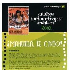 Cine: GUÍA DE CORTOMETRAJES ANDALUCES. !MANUELA, EL CINTO¡ OLVIDO GARA. ALASKA. Lote 32424271