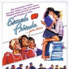 Cine: GUIA PUBLICIDAD - ESCUELA PRIVADA PARA CHICAS - FOTOS - SINOPSIS - FICHA ARTÍSTICA Y TÉCNICA. Lote 32791811