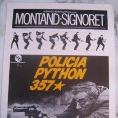 Cine: POLICIA PYTHON 357 YVES MONTAND SIMONE SIGNORET - GUIA PUBLICITARIA ORIGINAL ESTRENO. Lote 34991827
