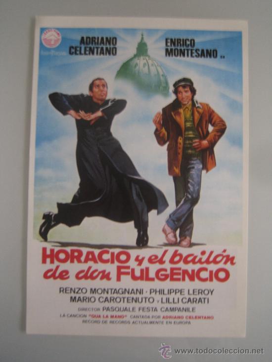 HORACIO Y EL BAILON DE DON FULGENCIO ADRIANO CELENTANO - GUIA PUBLICITARIA ORIGINAL ESTRENO (Cine - Guías Publicitarias de Películas )