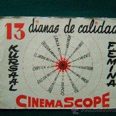 Cine: ALBUM PUBLICITARIO - CINES KURSAL Y FEMINA - 13 DIANAS DE CALIDAD - CARTELES DE 13 PELICULAS -1950 ?. Lote 35451313