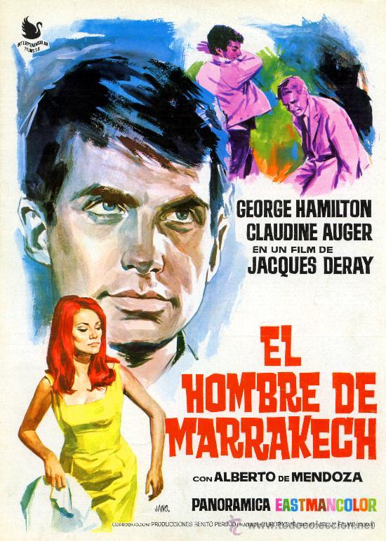 EL HOMBRE DE MARRAKECH 1966 (GUIA ORIGINAL 4 PAGINAS CON FOTOS) GEORGE HAMILTON-ALBERTO DE MENDOZA (Cine - Guías Publicitarias de Películas )
