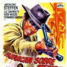 Cine: HURACAN SOBRE MEXICO 1967 (GUIA ORIGINAL ESTRENO EN ESPAÑA 4 PAGINAS) ANTHONY STEFFEN. Lote 36656360