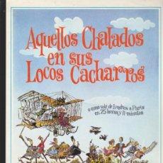 Cine: AQUELLOS CHALADOS EN SUS LOCOS CACHARROS. GUÍA.. Lote 38548831