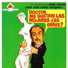 Cine: DOCTOR ME GUSTA LAS MUJERES ES GRAVE 1974 (GUIA ORIGINAL CON FOTOS) JOSE LUIS LOPEZ VAZQUEZ. Lote 146690890