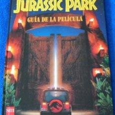 Cine: JURASSIC PARK - GUÍA DE LA PELÍCULA - EDITORIAL SM (1993) ¡IMPECABLE!. Lote 38732104