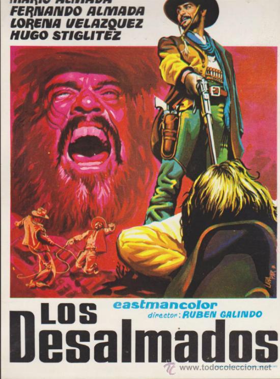LOS DESALMADOS. GUÍA DE REY SORIA FILMS. (Cine - Guías Publicitarias de Películas )