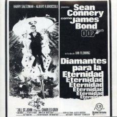 Cine: DIAMANTES PARA LA ETERNIDAD (GUIA ORIGINAL 6 PAGINAS ESTRENO EN ESPAÑA) SEAN CONNERY JAMES BOND 007. Lote 39951095