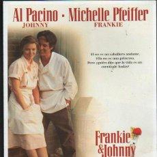 Cine: GUIA PUBLICITARIA DE CINE DE LA PELICULA FRANKIE & JOHNNY. AL PACINO. MICHELLE PFEIFFER. Lote 40176405
