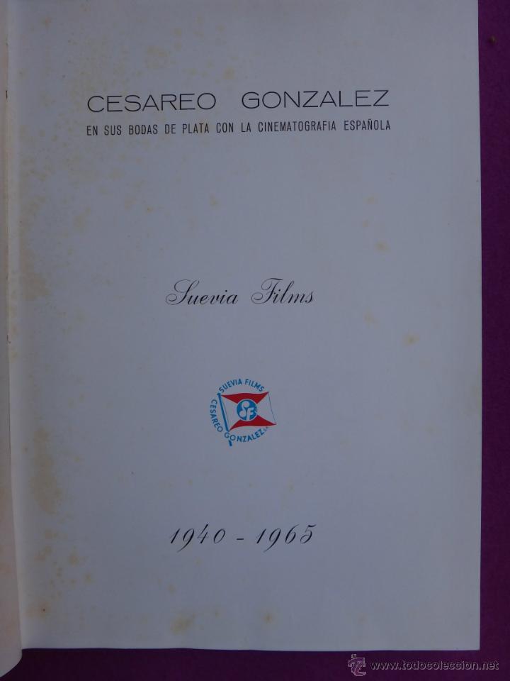 Cine: ESPECTACULAR LIBRO, GUIA , GUIAS CINE , CESAREO GONZALEZ, SUEVIA FILMS, 1940 1965 , VER FOTOS - Foto 2 - 40367554
