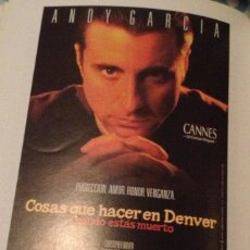 Cine: 'COSAS QUE HACER EN DENVER CUANDO ESTÁS MUERTO', CON ANDY GARCIA. GUÍA DE CINE.. Lote 41321040