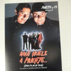 Cine: AQUI HUELE A MUERTO - GUIA PUBLICITARIA ORIGINAL - PAUL NASCHY MARTES Y TRECE ANA ALVAREZ. Lote 42205262
