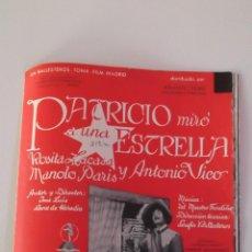 Cine: PATRICIO MIRÓ A UNA ESTRELLA 1934 GUIA ORIGINAL J. L. SÁENZ DE HEREDIA ANTONIO VICO, ROSITA LACASA. Lote 42311824