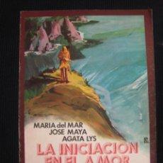 Cine: GUIA DE LA INICIACION EN EL AMOR. MARIA DEL MAR, JOSE MAYA, AGATA LYS. 1977.. Lote 43361873