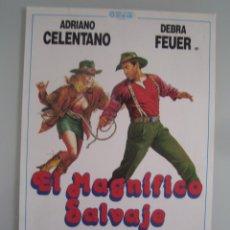 Cine: EL MAGNIFICO SALVAJE - ADRIANO CELENTANO DEBRA FEUER GUIA PUBLICITARIA ORIGINAL ESTRENO. Lote 44070510
