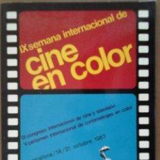 Cine: IX SEMANA INTERNACIONAL DE CINE EN COLOR BARCELONA 1967 PUBLICIDAD DE EPOCA. Lote 45277010