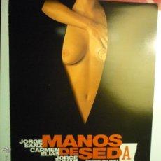 Cine: GUIA MANOS DE SEDA.-JORGE SANZ. Lote 46901066