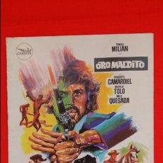 Cine: ORO MALDITO, GUIA 8 PAGINAS, EXCTE. ESTADO, TOMAS MILIAN ROBERTO CAMARDIEL MARILU TOLO, 1967. Lote 47347243