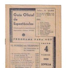 Cine: GUÍA OFICIAL DE ESPECTÁCULOS.EDITADA POR LA SOCIEDAD BÉTICA DE EMPRESARIOS.CINES DE SEVILLA.4/1/1935. Lote 47594822