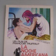 Cine: LA NOCHE AMERICANA FRANÇOIS TRUFFAUT GUIA PUBLICITARIA ORIGINAL ESTRENO JEAN PIERRE LEAUD. Lote 49230699