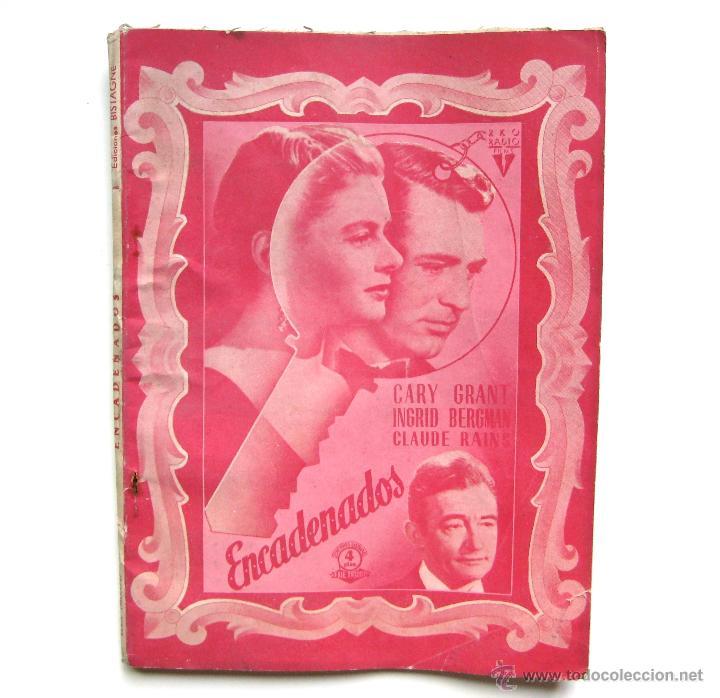 GUIA / ARGUMENTO *ENCADENADOS* DE ALFRED HITCHCOCK. INGRID BERGMAN CARY GRANT. EDICIONES BISTAGNE (Cine - Guías Publicitarias de Películas )