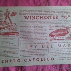 Cine: WINCHESTER 73 / LEY DEL MAR. 1956. AFFICHE LOCAL DE CINE. Lote 53189113
