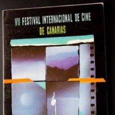 Cine: VII FESTIVAL INTERNACIONAL DE CINE DE CANARIAS - 1988 - CATALOGO OFICIAL. Lote 53952842