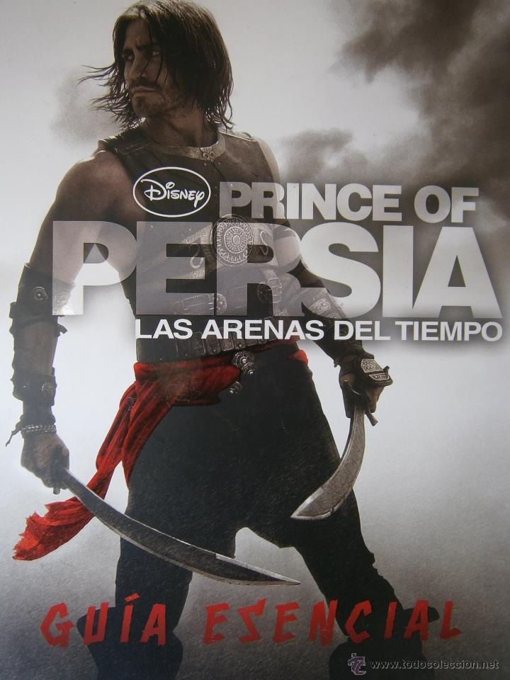 EL PRINCIPE DE PERSIA PRINCE OF PERSIA LAS ARENAS DEL TIEMPO GUIA ESENCIAL DISNEY 2010 (Cine - Guías Publicitarias de Películas )