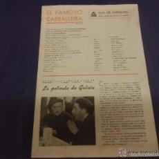 Cine: GUÍA DE LA PELÍCULA. EL FAMOSO CARBALLEIRA, FDO FERNANDEZ DE CORDOBA - MARUCHI FRESNO. CIFESA 1940. Lote 55177990
