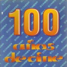Cine: 100 AÑOS DE CINE. CINESA. 100 PP, AÑO 1995. Lote 56512067
