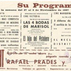 Cine: PROGRAMA DE CINE AYA VICTORIA MARQUINA CINES DE BADALONA 1967 LAS 4 BODAS DE MARISOL PUBLICIDAD SEAT. Lote 57564959