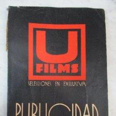 Cine: CATÁLOGO U-FILMS - SELECCIONES EN EXCLUSIVA - PUBLICIDAD - PRODUCCIÓN 1933-34 - CINE - L. ULARGUI. Lote 62228448