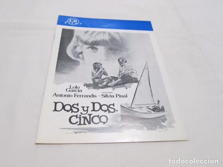 DOS Y DOS, CINCO - LOLO GARCIA - CB FILMS (Cine - Guías Publicitarias de Películas )