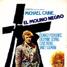 Cine: EL MOLINO NEGRO (GUÍA ORIGINAL DOBLE CON FOTOS DE SU ESTRENO EN ESPAÑA) MICHAEL CAINE. Lote 64135511
