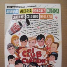 Cine: EL CLUB DE LA CANCION. ENRIQUE CARRERAS.. GUIA ORIGINAL REY SORIA FILMS.. Lote 64880087
