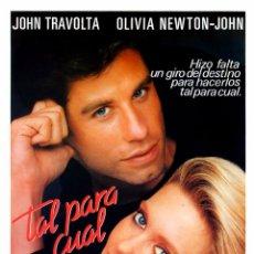 Cinema: TAL PARA CUAL (GUÍA ORIGINAL SIMPLE CON FOTOS DE SU ESTRENO) JOHN TRAVOLTA - OLIVIA NEWTON - JOHN. Lote 68812469