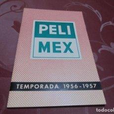 Cine: PELIMEX - TEMPORADA 1956-1957. Lote 71089201
