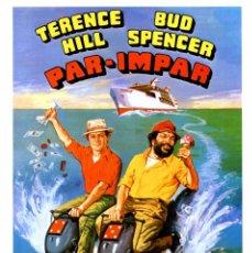 Cine: PAR-IMPAR (GUÍA ORIGINAL SIMPLE DE SU ESTRENO EN ESPAÑA) TERENCE HILL - BUD SPENCER. Lote 110089112