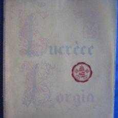 Cine: LUCRECIA BORGIA. ABEL GANCE. GUÍA FRANCESA DEL ESTRENO. 1935.. Lote 72789987