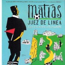 Cine: MATIAS JUEZ DE LINEA, GUIA ORIGINAL SENCILLA, CARLOS DE GABRIEL, RAMON BAREA. Lote 75519879