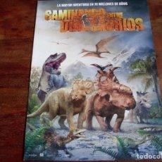 Cine: CAMINANDO ENTRE DINOSAURIOS - ANIMACION - GUIA ORIGINAL EONE FILMS AÑO 2013. Lote 84914920