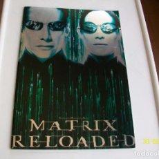 Cine: MATRIX. MATRIX RELOADED. BRILLANTE PROGRAMA DE CINE. TAMAÑO XXL. 2003.. Lote 87386384