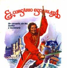 Cine: EL CORSARIO ESCARLATA (GUÍA ORIGINAL DOBLE CON FOTOS DE SU ESTRENO EN ESPAÑA). Lote 90180192