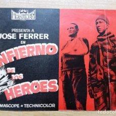 Cine: INFIERNO DE LOS HEROES - JOSE FERRER, TREVOR HOWARD - GUIA MUY RARA ORIGINAL. Lote 97233647