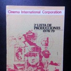 Cine: CINEMA INTERNATIONAL CORP. , MGM , PARAMOUNT. 2ª LISTA DE PRODUCCIONES 1978-79 CATÁLOGO DE CINE. Lote 98135243